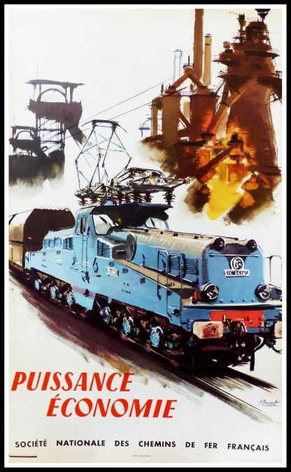 "(alt=""original vintage poster SNCF French Railways Puissance Economie signed in the plate Albert BRENET 1957"")"