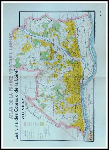 "(alt=""original vintage french wine maps, atlas of France wine, les coteaux de la Loire Vouvray Louis LARMAT 1942"")"