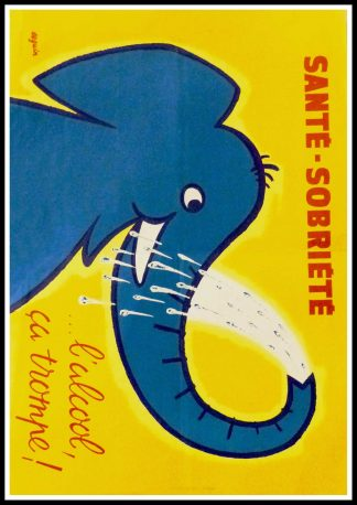 "(alt=""Original vintage poster Santé - Sobriété, L'alcool ça trompe!, 1958 realised by Séguin and printed by Karcher"")"