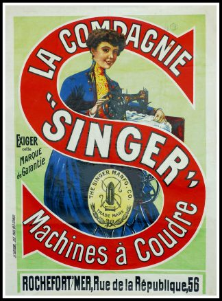 "(alt=""Original vintage advertising poster La Compagnie ""Singer"" Machine à coudre circa 1905, and printed by J.E Goosens, Lille"")"