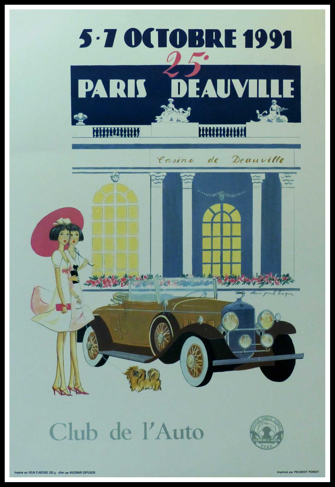 """(alt=""""Original vintage car poster 25th Paris-Deauville 1991 Club de l'Auto signed in the plate by D.P.Noyer and printed on Velin d'Arches paper by Peugeot Poissy"""")"""