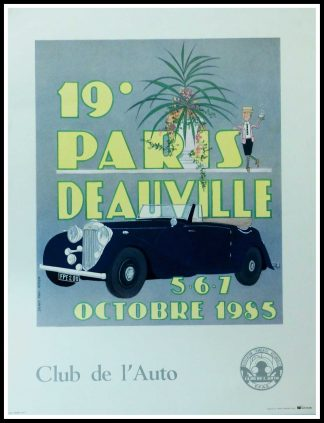 "(alt=""Original vintage car poster 19th Paris-Deauville 1985 Club de l'Auto realised by D.P.Noyer and printed on Velin d'Arches paper by Talbot"")"