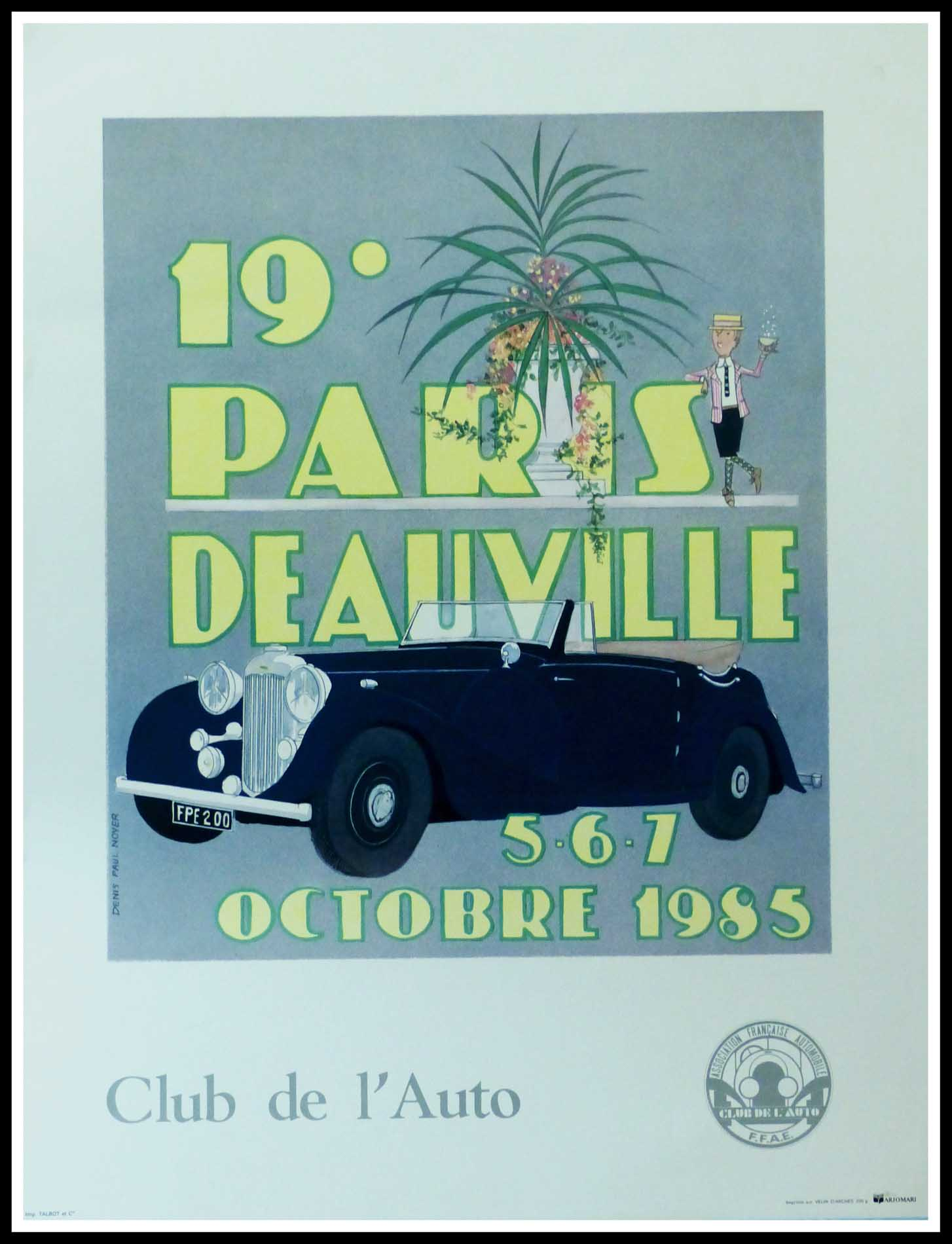 """(alt=""""Original vintage car poster 19th Paris-Deauville 1985 Club de l'Auto realised by D.P.Noyer and printed on Velin d'Arches paper by Talbot"""")"""