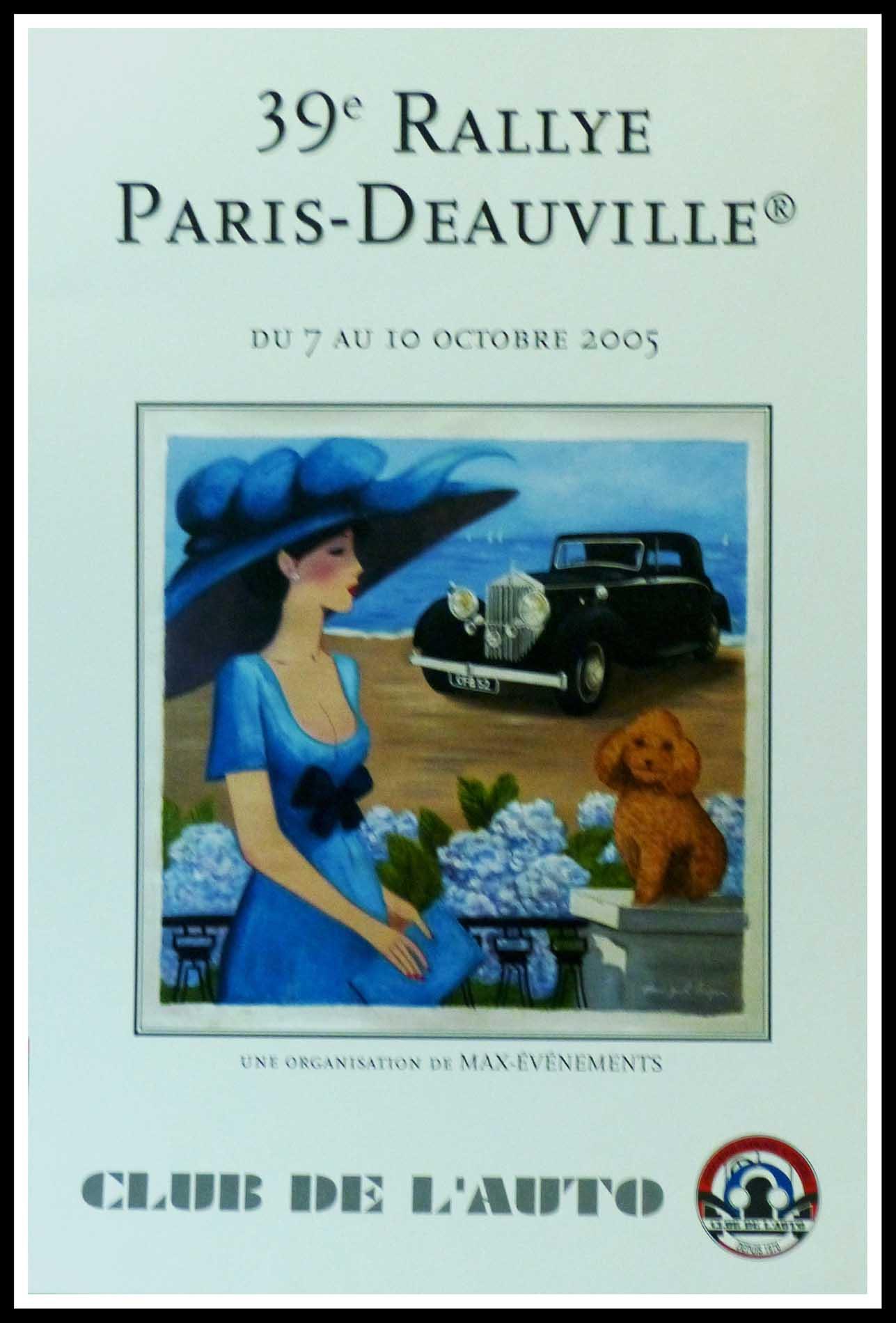 """(alt=""""Affiche originale 39ème Rallye Paris-Deauville, 2005 Club de l'Auto réalisée par D.P Noyer et imprimée sur du papier Velun d'Arches par le Club de l'Auto"""")"""
