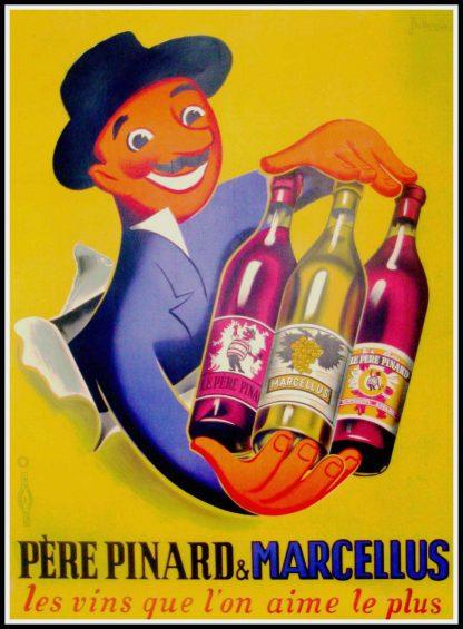 """(alt=""""Affiche publicitaire originale, père pinard & Marcellus : les vins que l'on aime le plus circa 1940 signée dans la planche par BELLENGER et imprimée par Ets de la Vasselais"""")"""