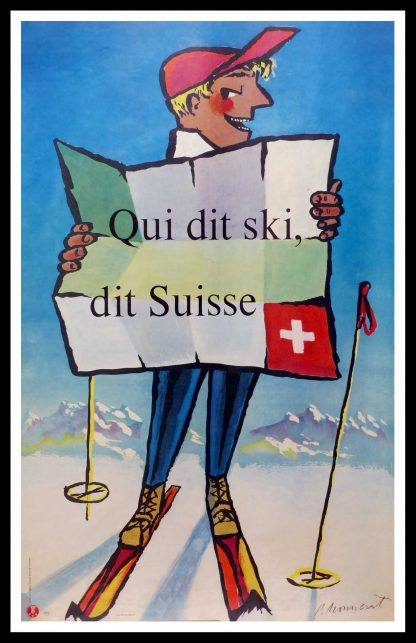 "(alt=""original vintage travel poster, qui dit ski dit SUISSE, Switzerland, Mountain, ski, sport, signed in the plate Pierre MONNERAT printed by Ringier ZÜRICH, 1954"")"