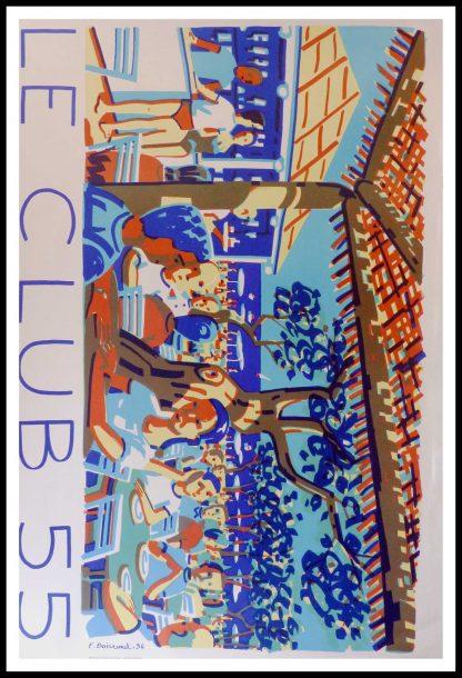 "(alt=""original vintage travel poster, Club 55, Saint Tropez, Ramatuelle, beachresort poster, signed in the plate F. BOISROND, printed by Atelier Bordas, 1996"")"