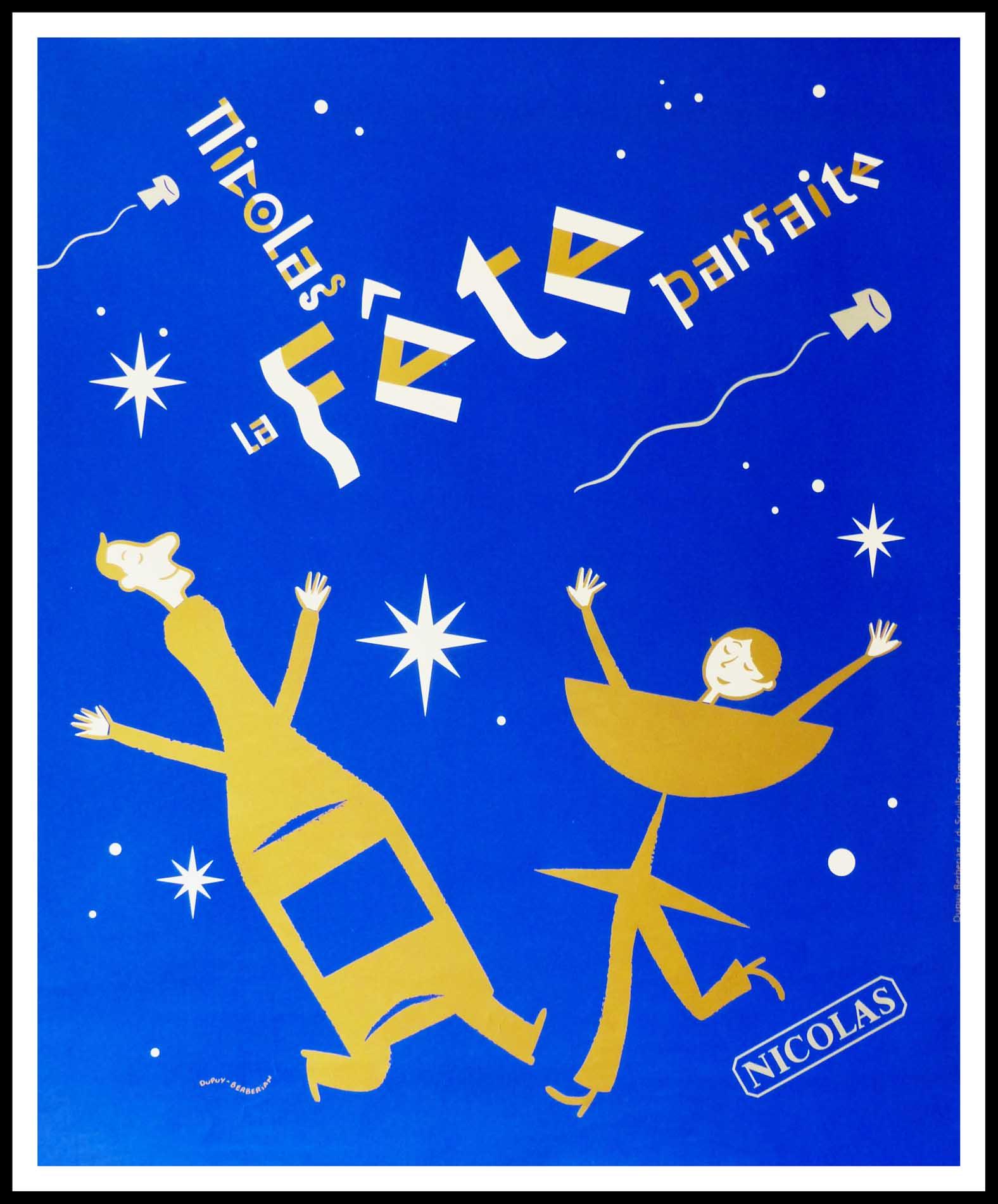 "(alt=""original wine poster NICOLAS, LA FETE PARFAITE NICOLAS 95 x 80 cm OFF LINEN Condition A+ circa 1990 DUPUY-BERBERIAN printed by LINEA PRODUCTION"")"