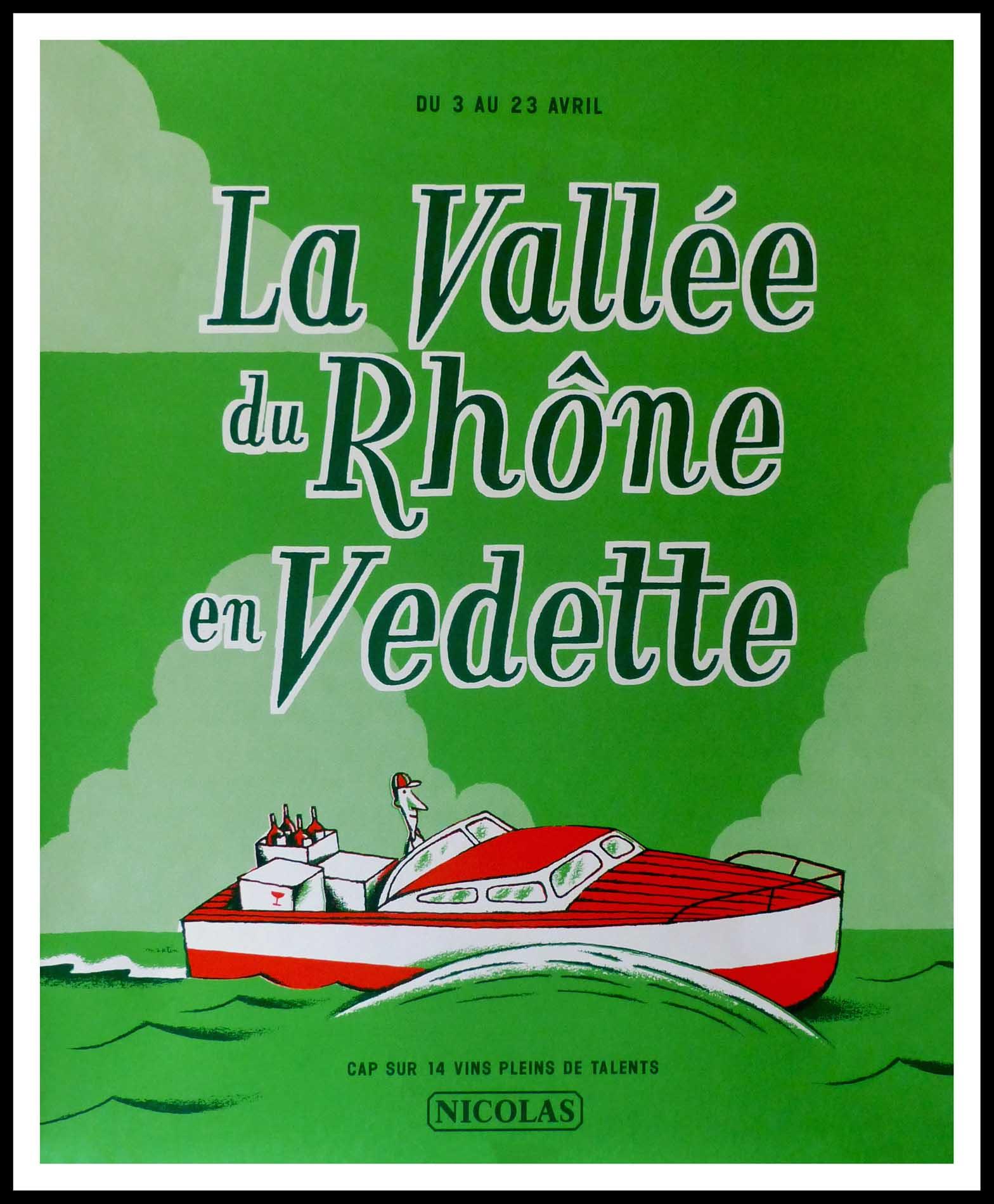 """(alt=""""original wine poster NICOLAS, LA VALLEE DU RHONE EN VEDETTE NICOLAS 95 x 80 cm OFF LINEN Condition A+ circa 1990 After MARTIN printed by PROXIMITY"""")"""