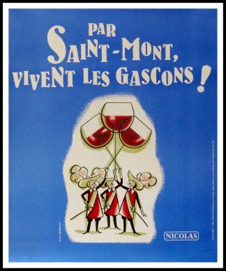 """(alt=""""affiche originale vin PAR ST MONT VIVE LES GASCONS NICOLAS 98 x 80 cm OFF LINEN Condition A+ circa 1990 DUPUY-BERBERIAN printed by PROXIMITY"""")NICOLAS,"""