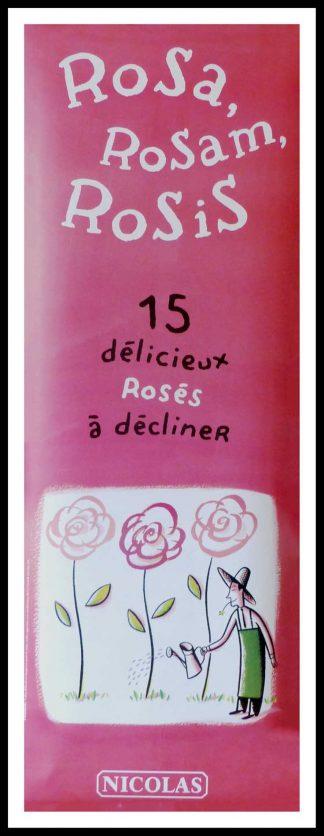 "(alt=""original vintage wine poster, ROSA ROSAM ROSIS NICOLAS size 170 x 60 cm condition A+ OFF LINEN circa 1990 After DUPUY-BEBERIAN printed by PROXIMITE"")"