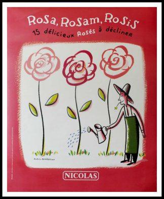 "(alt=""affiche ancienne originale vin NICOLAS, ROSA ROSAM ROSIS NICOLAS size 98 x 80 cm condition A+ OFF LINEN circa 1990 DUPUY-BEBERIAN printed by PROXIMITE"")"